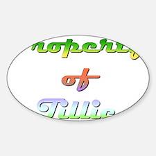 Property Of Tillie Female Sticker (Oval)