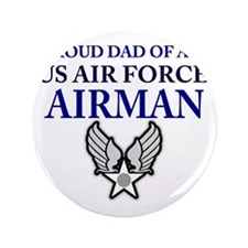 """AIR FORCE DAD 3.5"""" Button"""