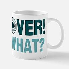 Its Over Mug