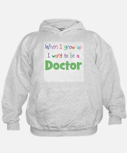 When I Grow Up Doctor Hoodie