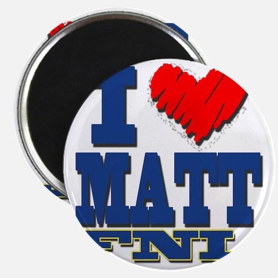 I Love MATT Magnet