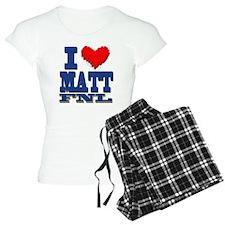 I Love MATT Pajamas