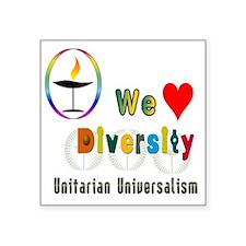 "UU We Love Diversity Square Sticker 3"" x 3"""