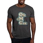 Oh Em Gee Dark T-Shirt