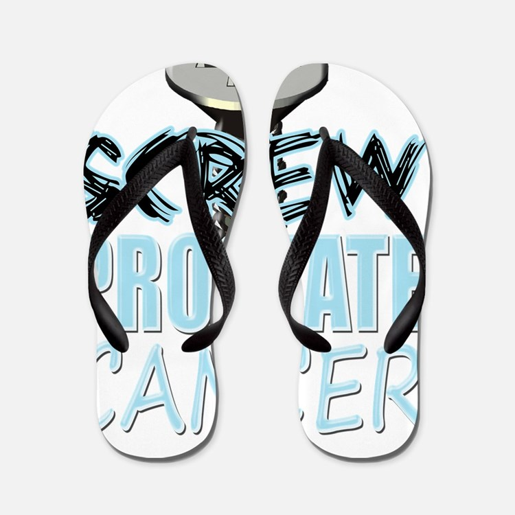 Screw Prostate Cancer Flip Flops