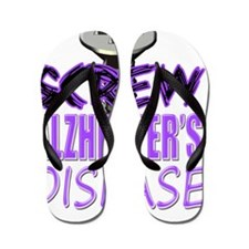 Screw Alzheimers Disease Flip Flops