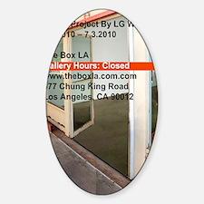 Closed At The Box LA Sticker (Oval)