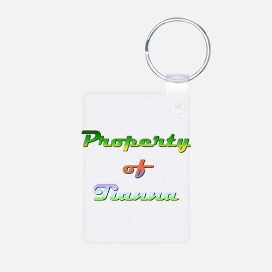 Property Of Tianna Female Keychains