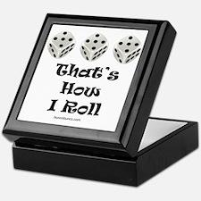 Thats How I Roll-1 Keepsake Box