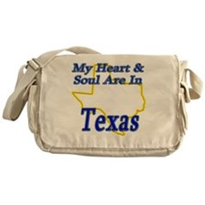 My Heart  Soul Are In Texas Messenger Bag