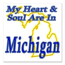 """My Heart  Soul Are In Mi Square Car Magnet 3"""" x 3"""""""