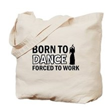 Born to belly Tote Bag
