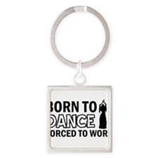 Born to belly Square Keychain