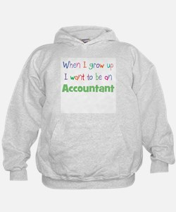 When I Grow Up Accountant Hoodie
