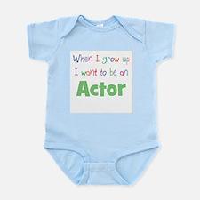 When I Grow Up Actor Infant Bodysuit