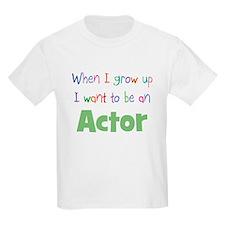 When I Grow Up Actor Kids T-Shirt