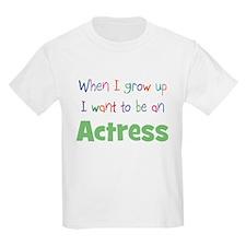 When I Grow Up Actress Kids T-Shirt