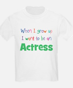 When I Grow Up Actress Kids T-Shirt