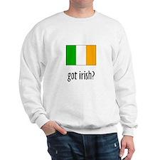 got irish? Sweatshirt