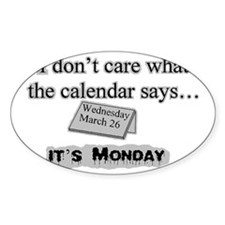 2-its monday Decal