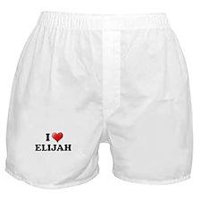 I LOVE ELIJAH T-SHIRT ELIJAH  Boxer Shorts