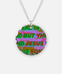 26-THERE IS NO GOD BUT YHWH  Necklace