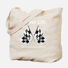 Never Lift - Black Shirt - BoostGear Tote Bag