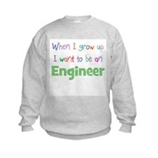 When I Grow Up Engineer Sweatshirt
