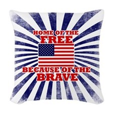 Home of the free because of th Woven Throw Pillow