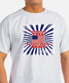 Home of the free because of the brav T-Shirt