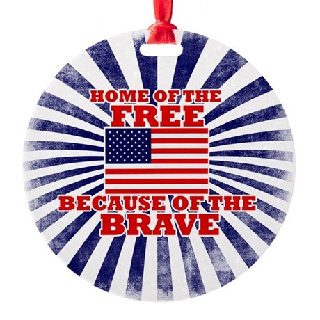 Home of the free because of the bra Round Ornament