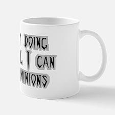 Until I can afford minions Mug