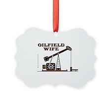 Oilfield Wife2 Zed A4 Test using3 Ornament