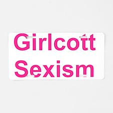 Girlcott Sexism 5_10 Aluminum License Plate