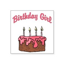 "birthday girl 4 Square Sticker 3"" x 3"""