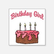 """birthday girl 4 Square Sticker 3"""" x 3"""""""