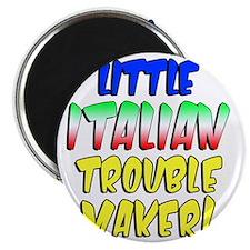 Little Italian Trouble Maker Magnet