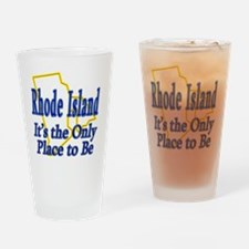 Rhode Island  Its the Only Place to Drinking Glass