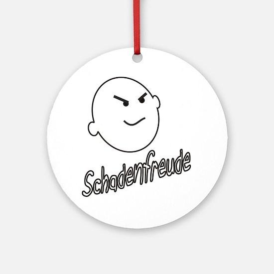 schadenfreude no bckgrnd 4 white Round Ornament