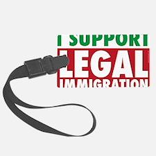 LegalImmigrationYardSign Luggage Tag