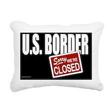 BorderClosedYardSign Rectangular Canvas Pillow
