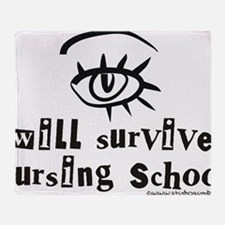 Nurse_-_I_will_survive_Nursing_Schoo Throw Blanket