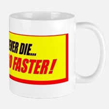 Old Cars Never Die!(10x3)Red+Yellow Bum Mug