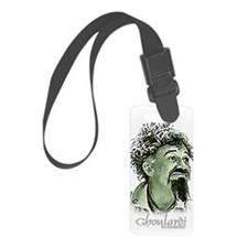 GhoulardiRemembered Luggage Tag