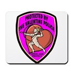 The Valentine Police Mousepad