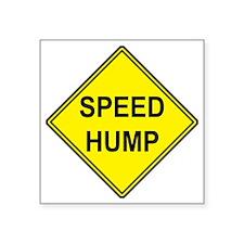 "SPEED HUMP Square Sticker 3"" x 3"""