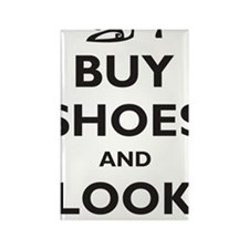 buy-shoes-and-look-great Rectangle Magnet