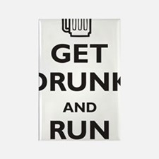 get-drunk-and-run-naked Rectangle Magnet