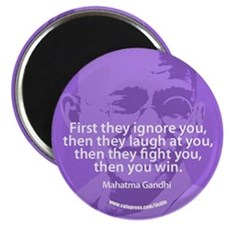 GANDHI - FIRST THEY IGNORE YOU Magnet