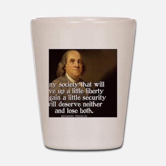 Ben Franklin Quote Shot Glass